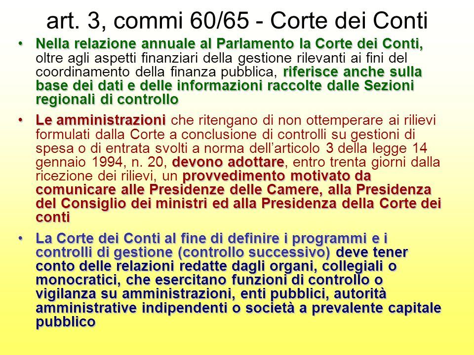 art. 3, commi 60/65 - Corte dei Conti Nella relazione annuale al Parlamento la Corte dei Conti, riferisce anche sulla base dei dati e delle informazio