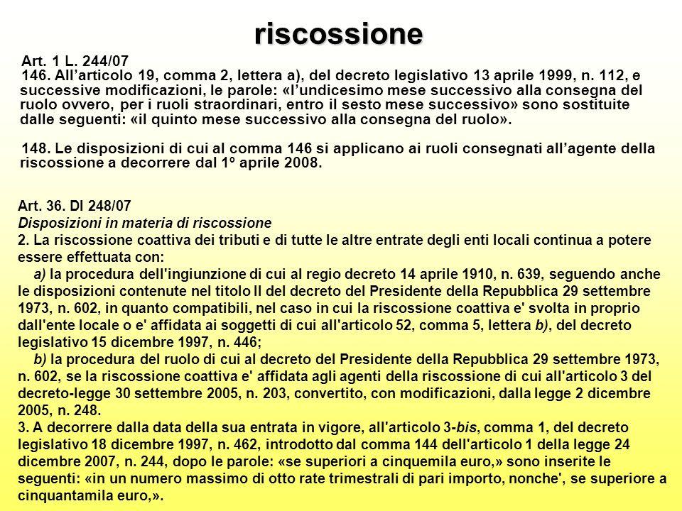 riscossione Art. 1 L. 244/07 146.