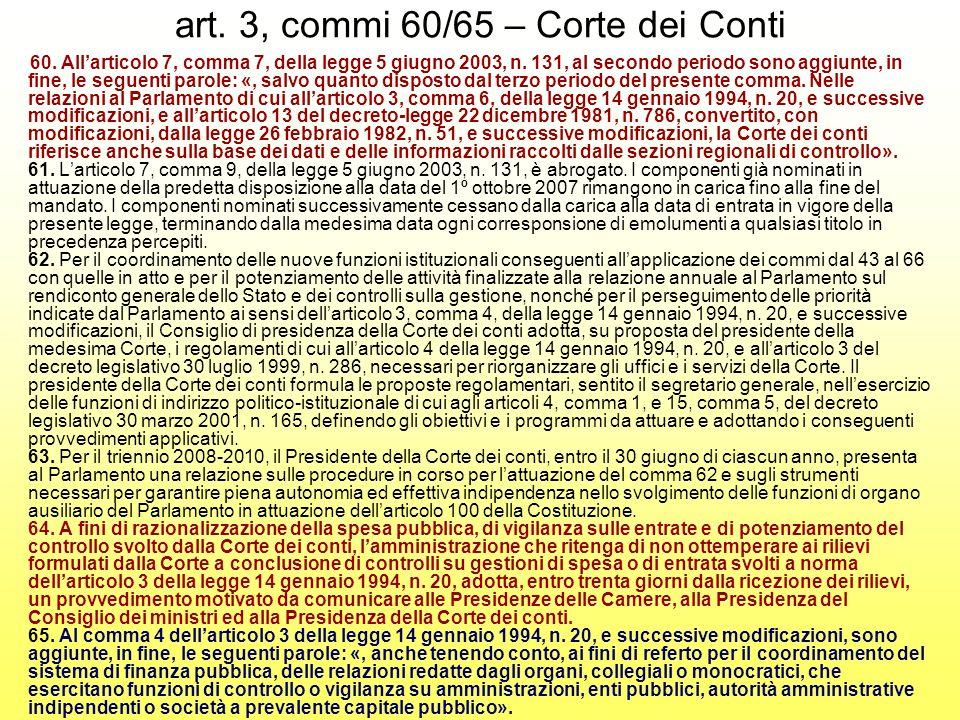 art. 3, commi 60/65 – Corte dei Conti 60. Allarticolo 7, comma 7, della legge 5 giugno 2003, n.