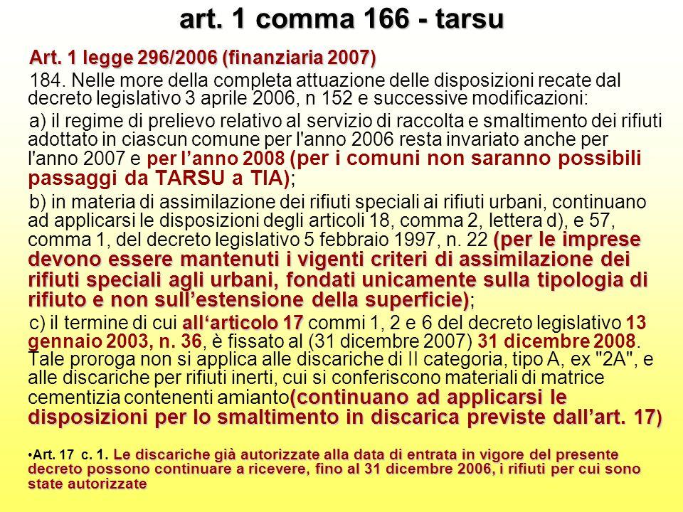art. 1 comma 166 - tarsu Art. 1 legge 296/2006 (finanziaria 2007) 184.