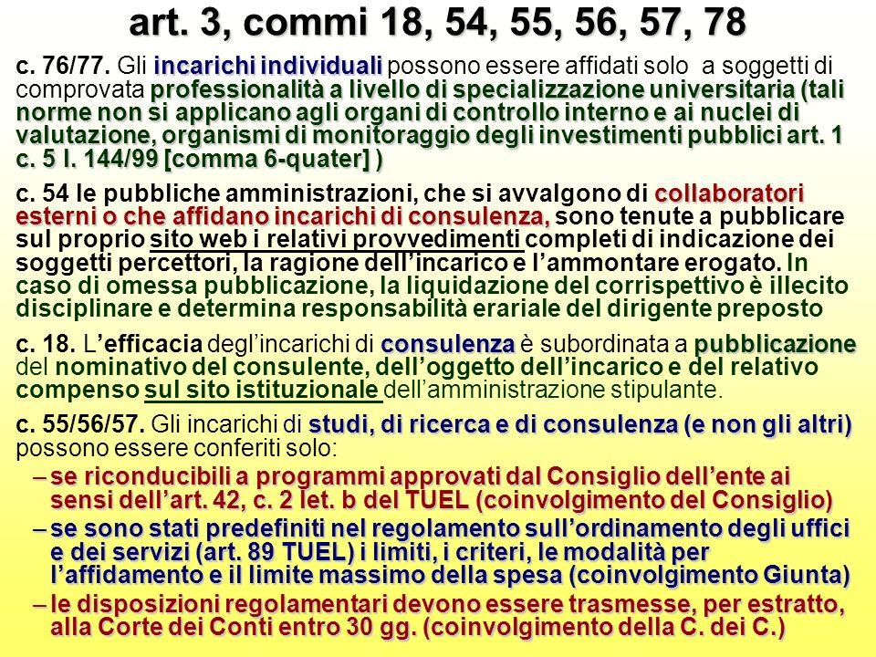 art. 3, commi 18, 54, 55, 56, 57, 78 incarichi individuali professionalità a livello di specializzazione universitaria (tali norme non si applicano ag