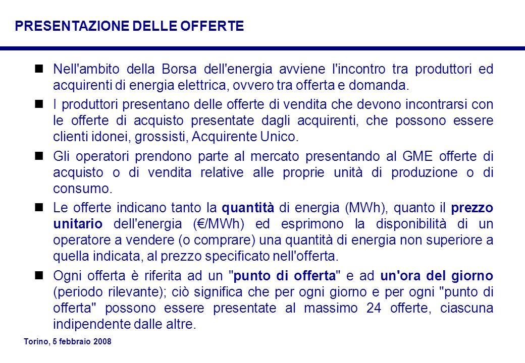 Torino, 5 febbraio 2008 Nell'ambito della Borsa dell'energia avviene l'incontro tra produttori ed acquirenti di energia elettrica, ovvero tra offerta