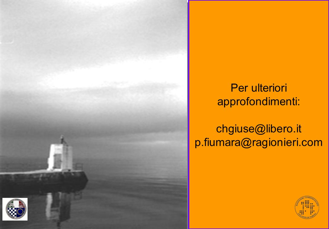 61 Ordine dei Dottori Commercialisti di Torino, Ivrea, Pinerolo Per ulteriori approfondimenti: chgiuse@libero.it p.fiumara@ragionieri.com