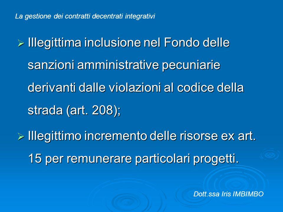 Illegittima inclusione nel Fondo delle sanzioni amministrative pecuniarie derivanti dalle violazioni al codice della strada (art. 208); Illegittima in
