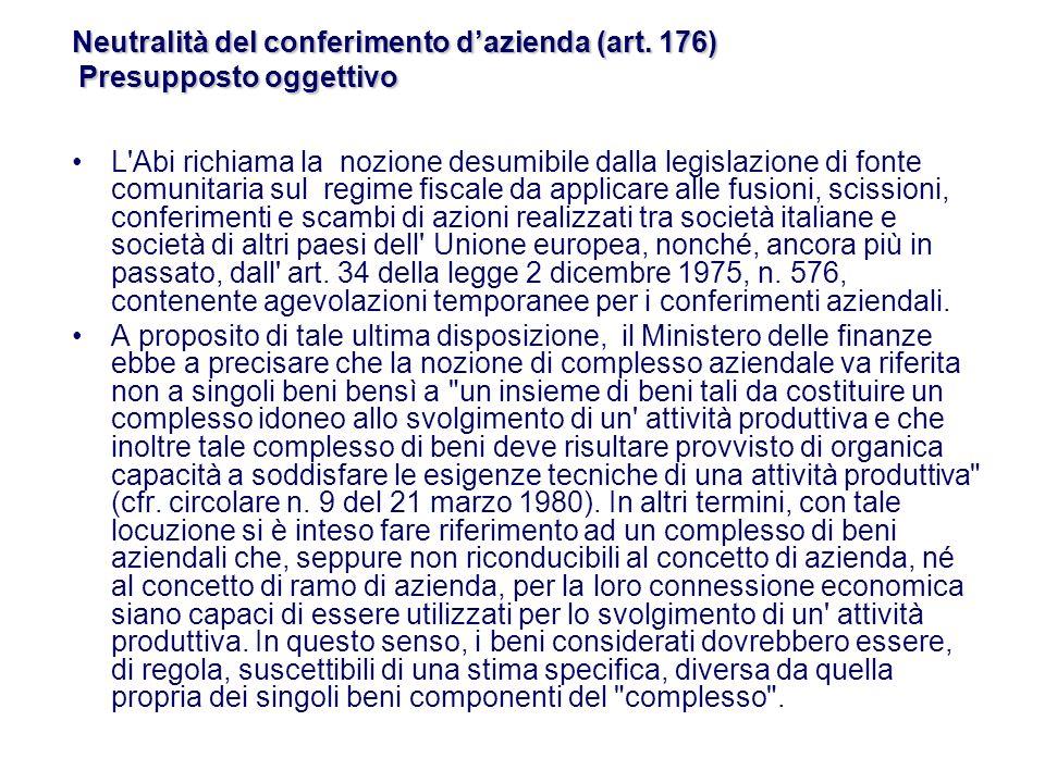 Recentemente la Cassazione italiana (sentenza 30 gennaio 2007, n.