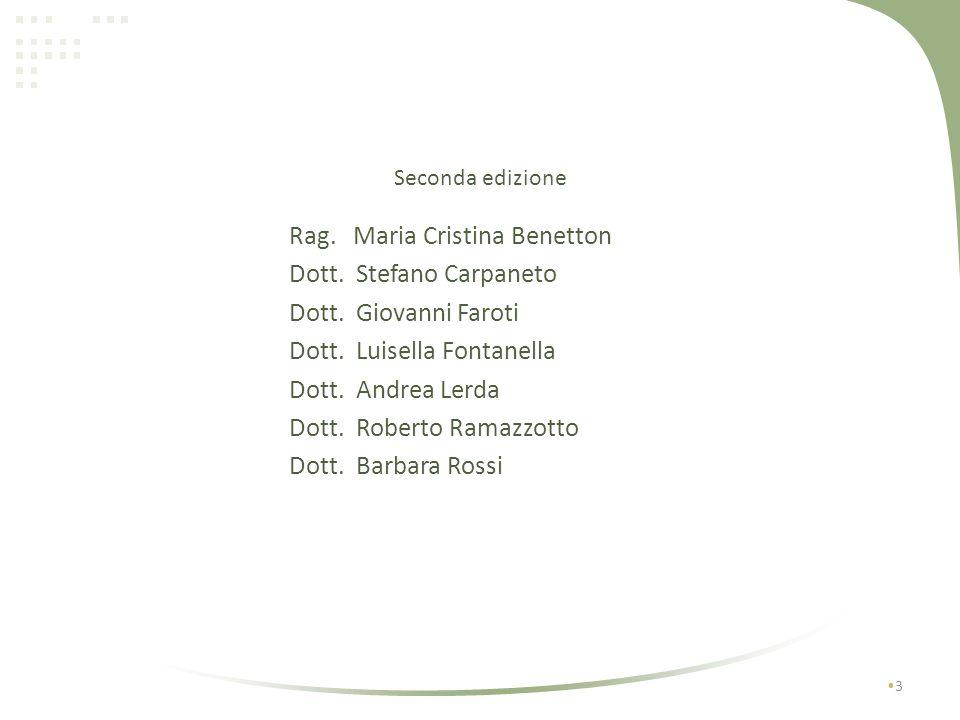3 Seconda edizione Rag.Maria Cristina Benetton Dott.