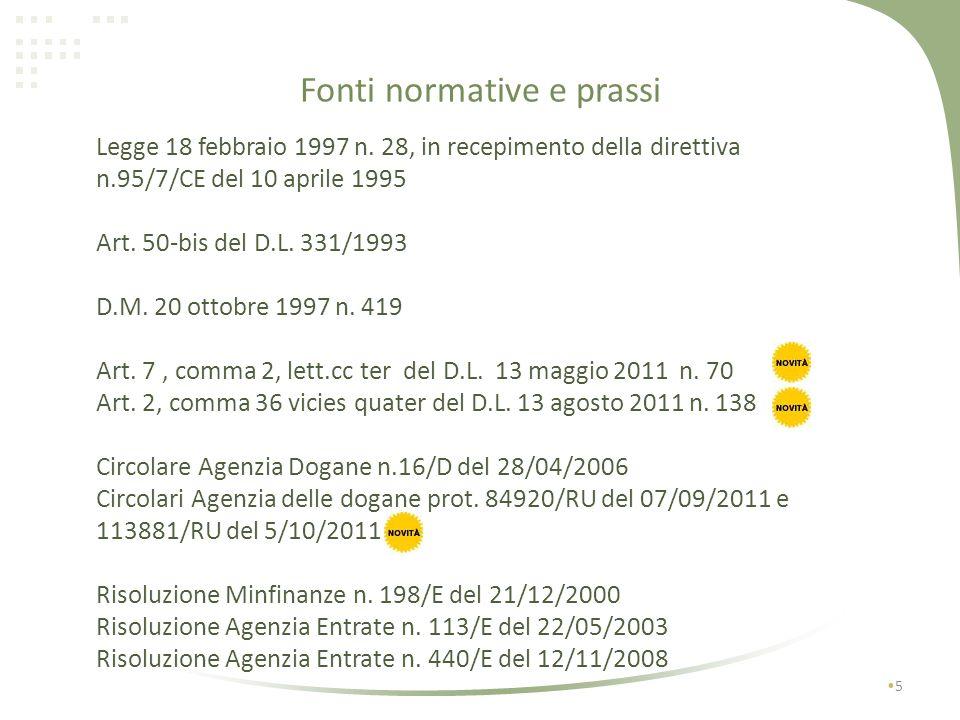 Funzione di rappresentante fiscale leggero 15 Attribuzione di un numero di partita IVA unico In base al settimo comma dellart.