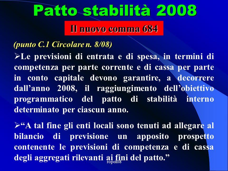 ropol08 Patto stabilità 2008 (comma 681-bis) (punto A.5.2 circolare n. 8)