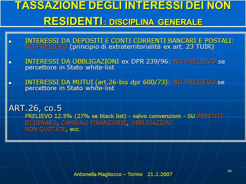 17 Tratti salienti della disciplina [ segue ] 6Delegificazione nuove società/nuove imposte: D MEF 7Normativa antielusiva : modifica art. 37-bis, lett.