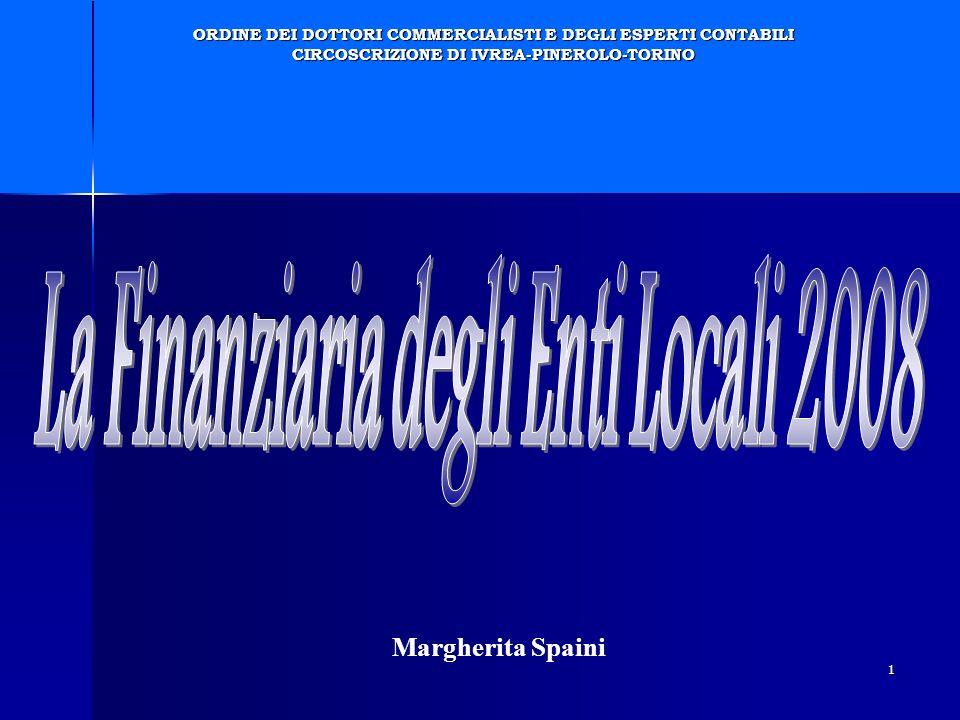 1 Margherita Spaini ORDINE DEI DOTTORI COMMERCIALISTI E DEGLI ESPERTI CONTABILI CIRCOSCRIZIONE DI IVREA-PINEROLO-TORINO