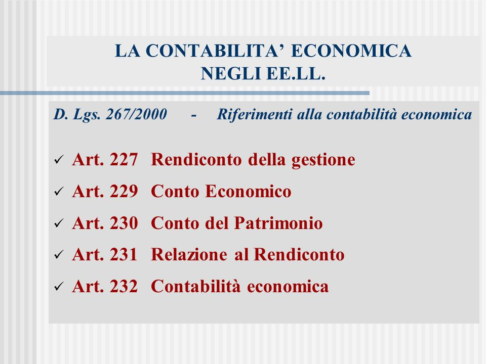 LA CONTABILITA ECONOMICA NEGLI EE.LL.D. Lgs.