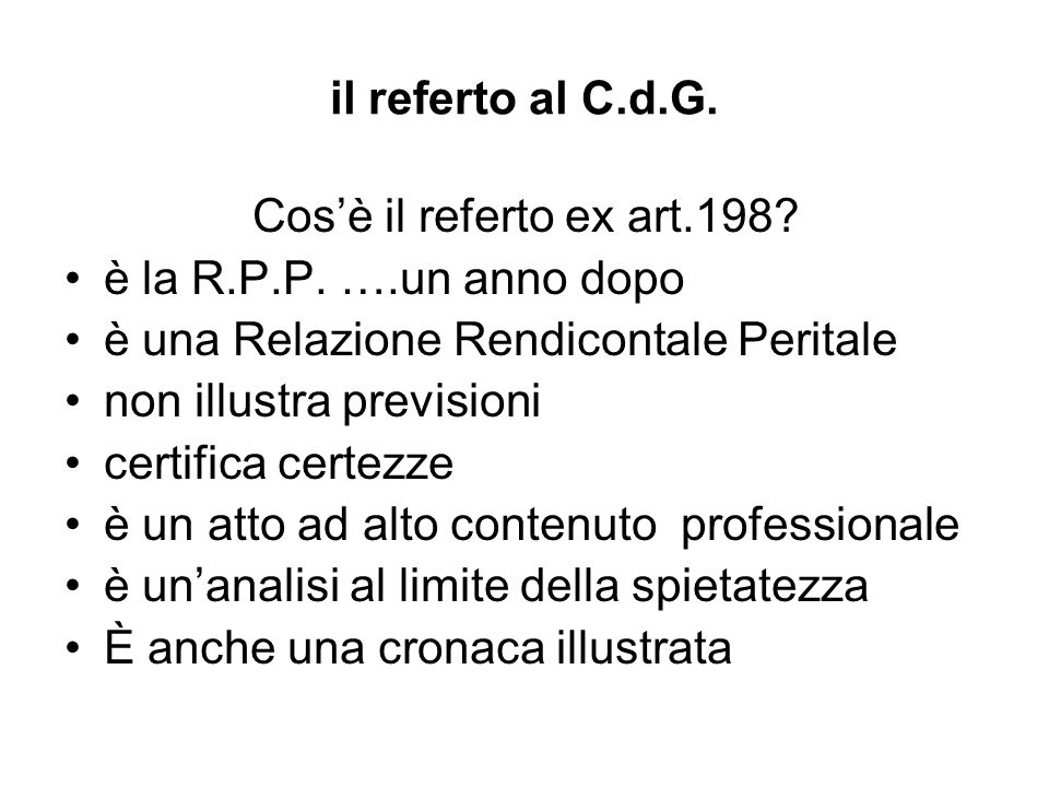 il referto al C.d.G. Cosè il referto ex art.198. è la R.P.P.