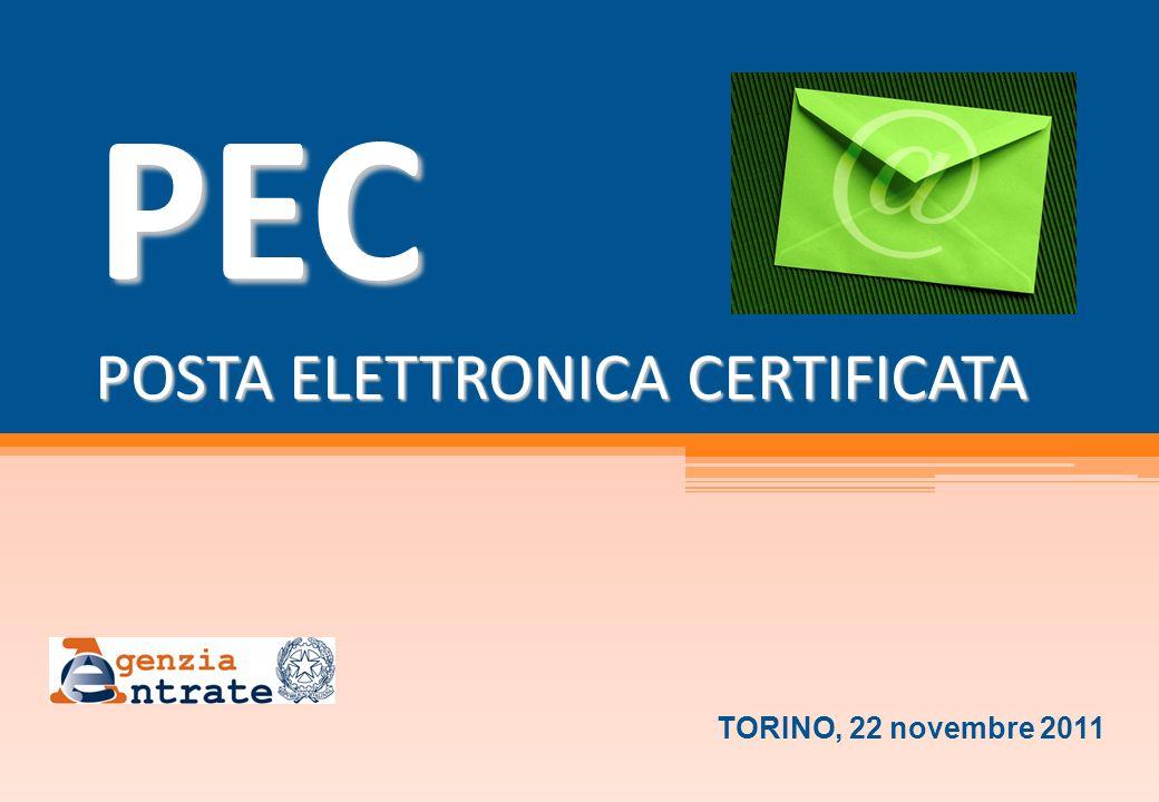 PEC POSTA ELETTRONICA CERTIFICATA \ TORINO, 22 novembre 2011