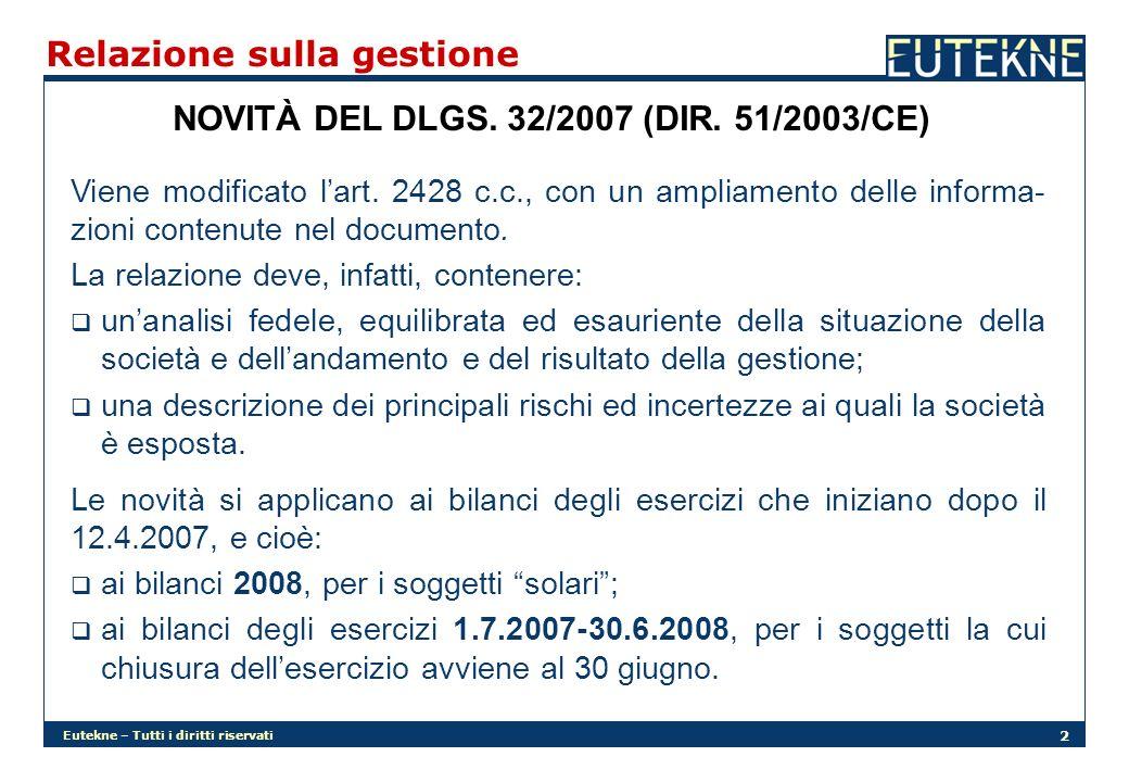 Eutekne – Tutti i diritti riservati 2 Relazione sulla gestione NOVITÀ DEL DLGS.