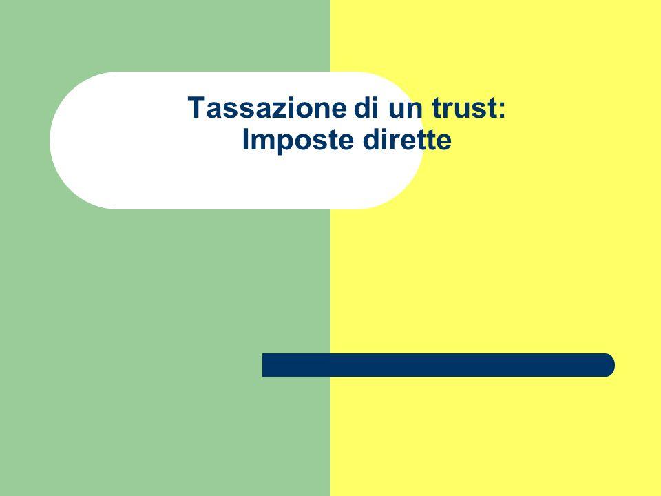 Tassazione di un trust: Imposte dirette