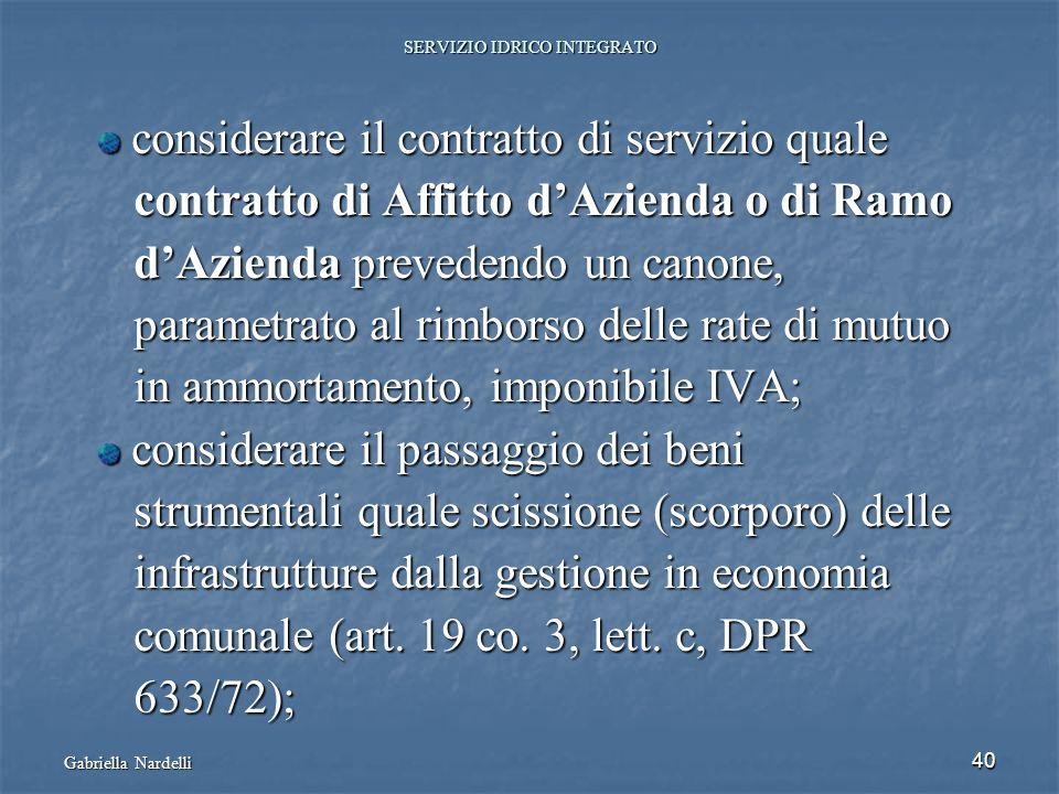 Gabriella Nardelli 40 SERVIZIO IDRICO INTEGRATO considerare il contratto di servizio quale considerare il contratto di servizio quale contratto di Aff