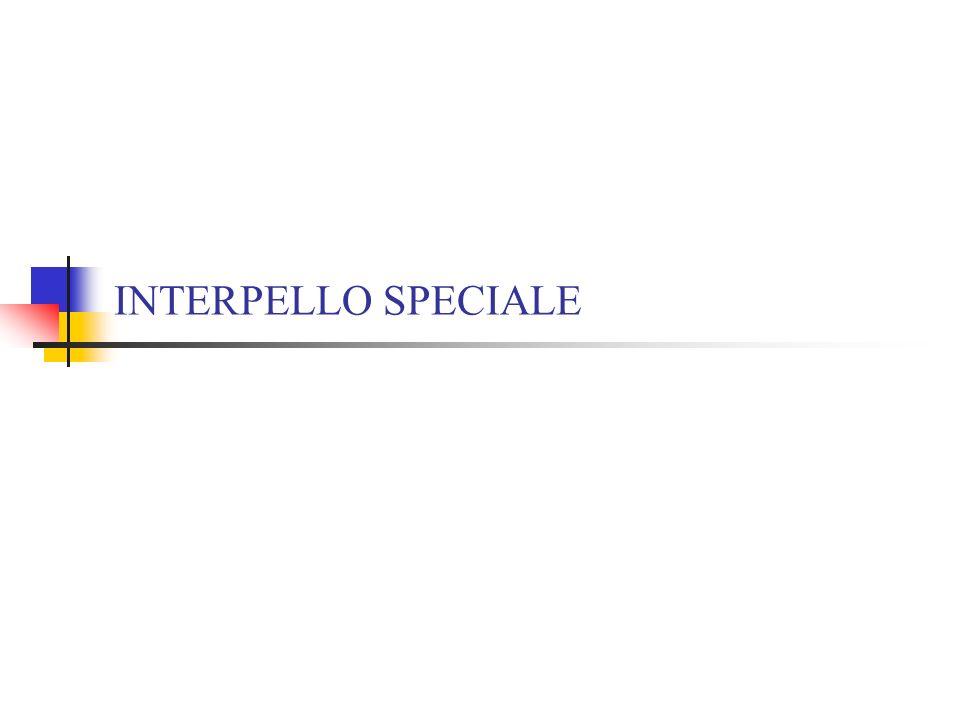 INTERPELLO SPECIALE