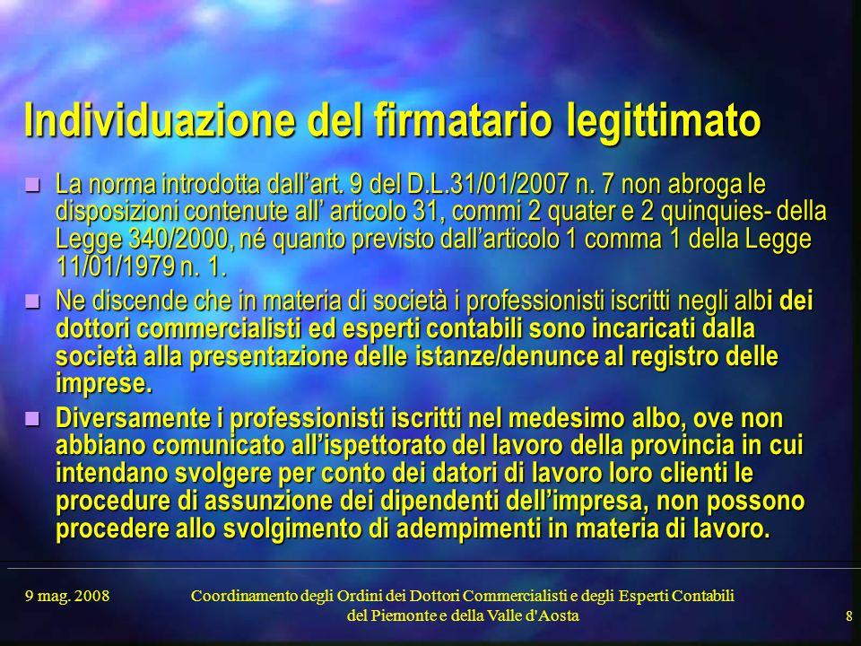 9 mag. 2008Coordinamento degli Ordini dei Dottori Commercialisti e degli Esperti Contabili del Piemonte e della Valle d'Aosta 8 Individuazione del fir