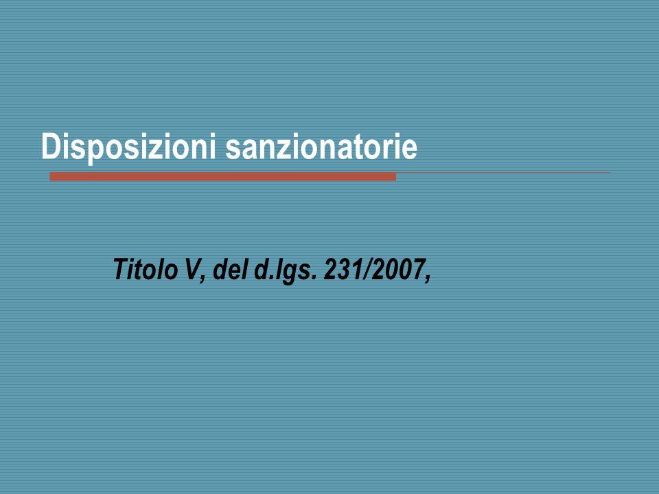 Disposizioni sanzionatorie Titolo V, del d.lgs. 231/2007,
