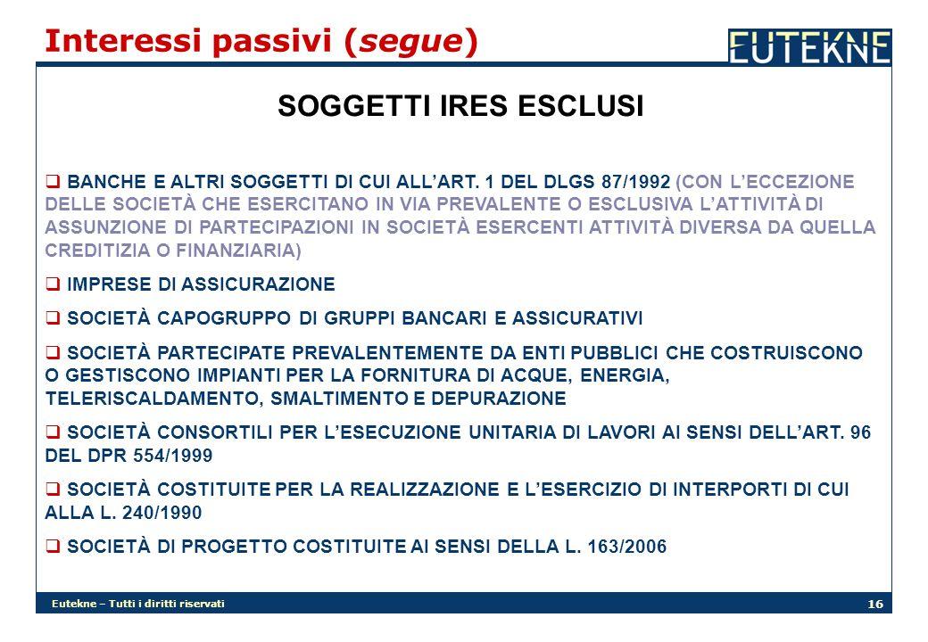 Eutekne – Tutti i diritti riservati 16 SOGGETTI IRES ESCLUSI BANCHE E ALTRI SOGGETTI DI CUI ALLART.