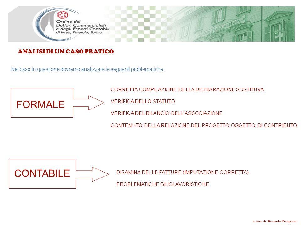 ANALISI DI UN CASO PRATICO Le associazioni riconosciute sono disciplinate dagli articoli da 14 a 35 del Codice Civile.