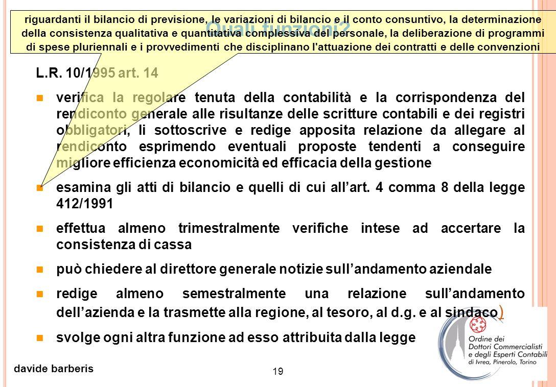 18 davide barberis D GR 28.04.1998, N. 24445 Allegato 6: principi di organizzazione contabile e amministrativa Caratteristiche della struttura organiz