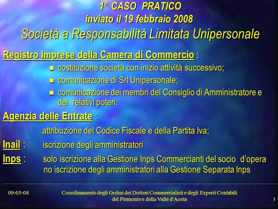 09-05-08Coordinamento degli Ordini dei Dottori Commercialisti e degli Esperti Contabili del Piemonte e della Valle d'Aosta 3 1° CASO PRATICO inviato i