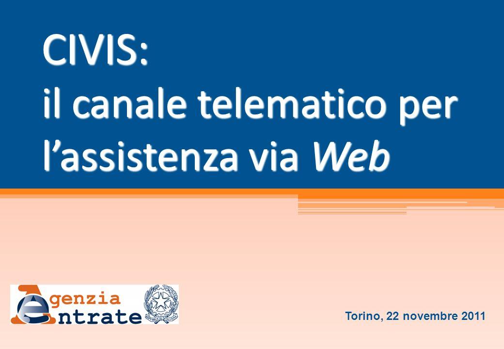 CIVIS: il canale telematico per lassistenza via Web Torino, 22 novembre 2011
