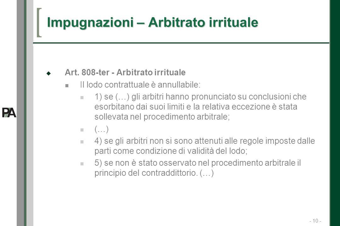 - 10 - 10 Impugnazioni – Arbitrato irrituale Art.