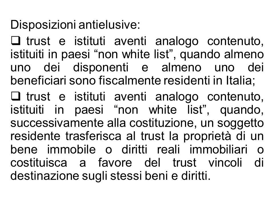 Disposizioni antielusive: trust e istituti aventi analogo contenuto, istituiti in paesi non white list, quando almeno uno dei disponenti e almeno uno