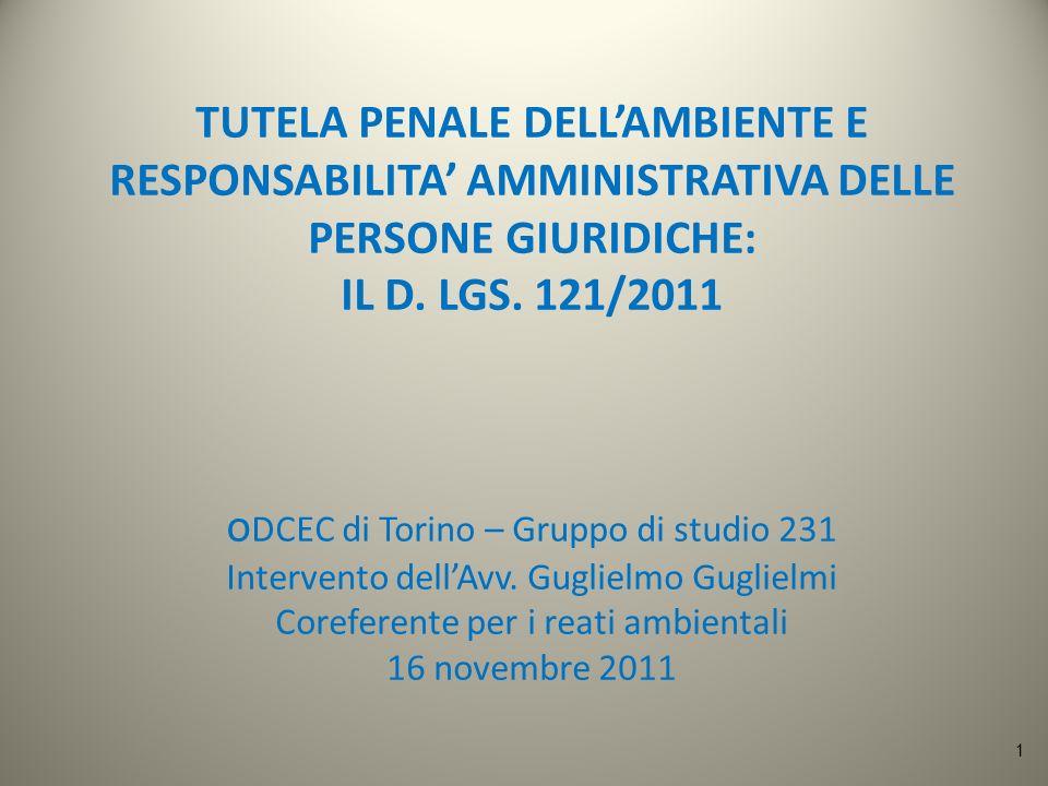 TUTELA PENALE DELLAMBIENTE E RESPONSABILITA AMMINISTRATIVA DELLE PERSONE GIURIDICHE: IL D. LGS. 121/2011 o DCEC di Torino – Gruppo di studio 231 Inter