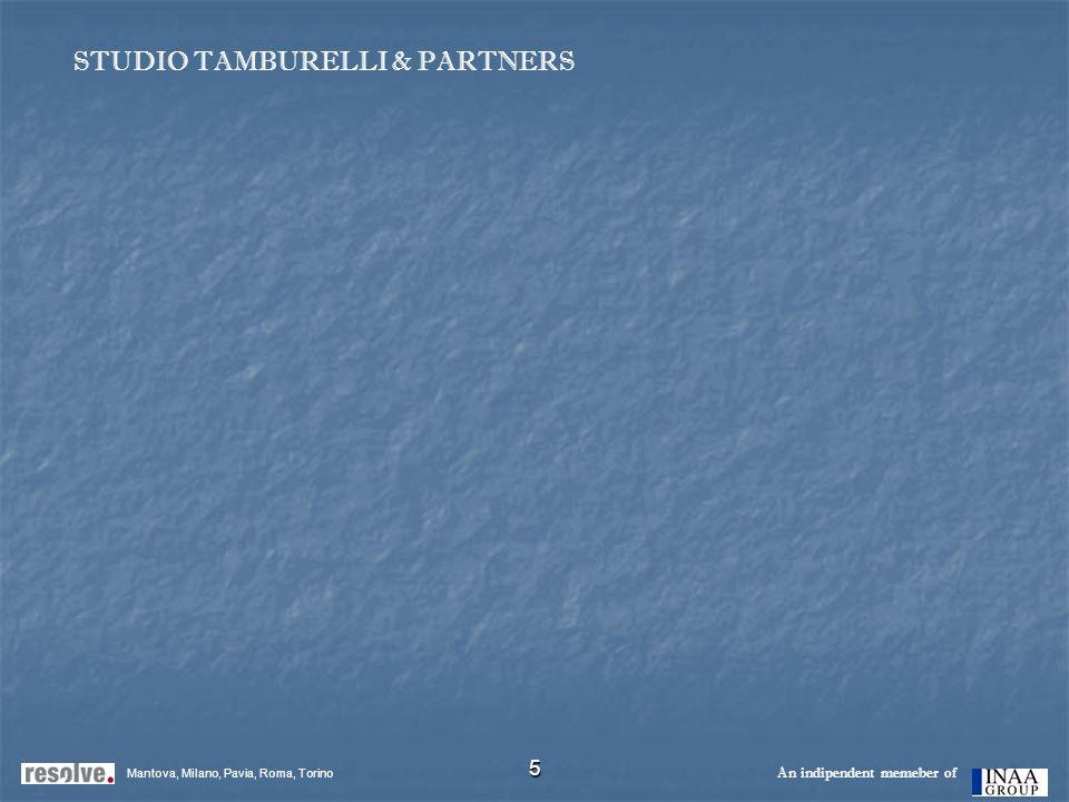 5 Mantova, Milano, Pavia, Roma, Torino An indipendent memeber of STUDIO TAMBURELLI & PARTNERS