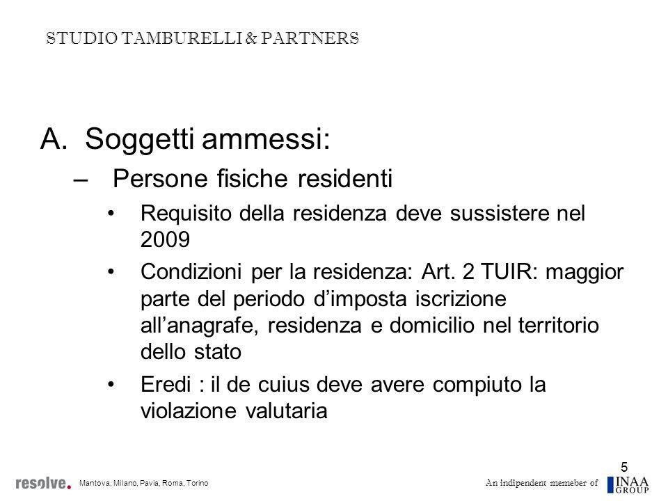 6 A.Soggetti ammessi: –Cittadini italiani residenti in paesi black-list (Comma 2-bis Art.
