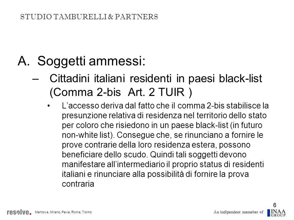7 A.Soggetti ammessi: –Le CFC ex Artt.167 e 168 TUIR – (Comma 7.bis Art.