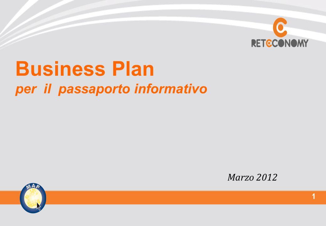 1 Business Plan per il passaporto informativo Marzo 2012