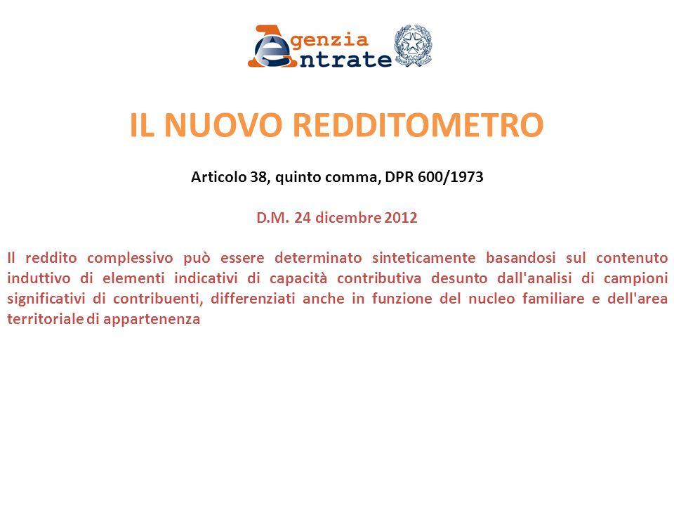 IL NUOVO REDDITOMETRO Articolo 38, quinto comma, DPR 600/1973 D.M.