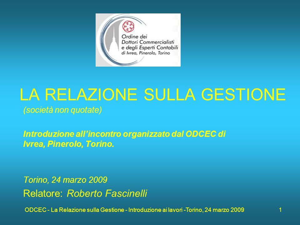 ODCEC - La Relazione sulla Gestione - Introduzione ai lavori -Torino, 24 marzo 2009 2 Il d.lgs.