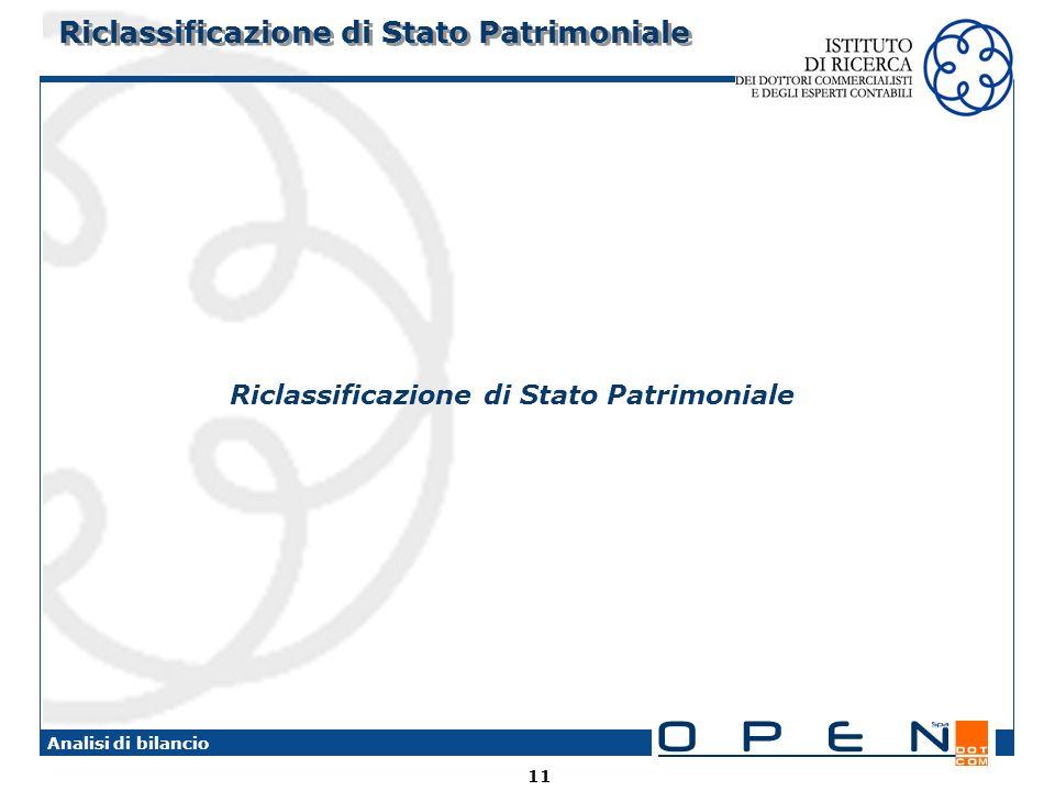 11 Analisi di bilancio Riclassificazione di Stato Patrimoniale
