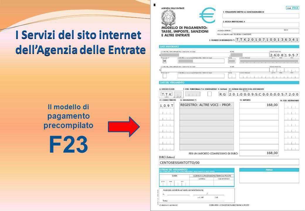 I Servizi del sito internet dellAgenzia delle Entrate 15 Il modello di pagamento precompilato F23