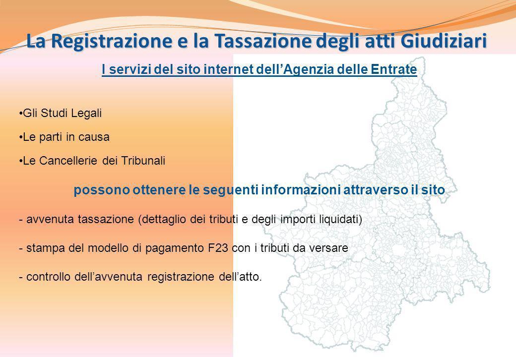 5 La Registrazione e la Tassazione degli atti Giudiziari I servizi del sito internet dellAgenzia delle Entrate Gli Studi Legali Le parti in causa Le C