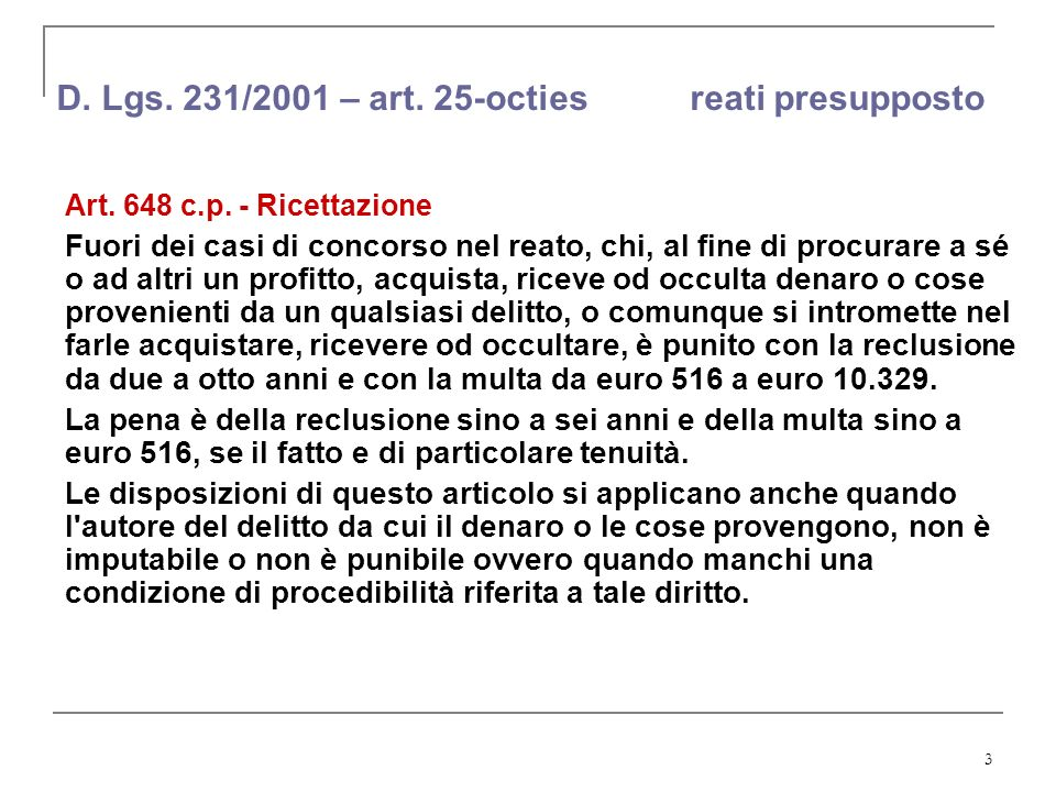 4 D.Lgs. 231/2001 – art. 25-octies reati presupposto Art.