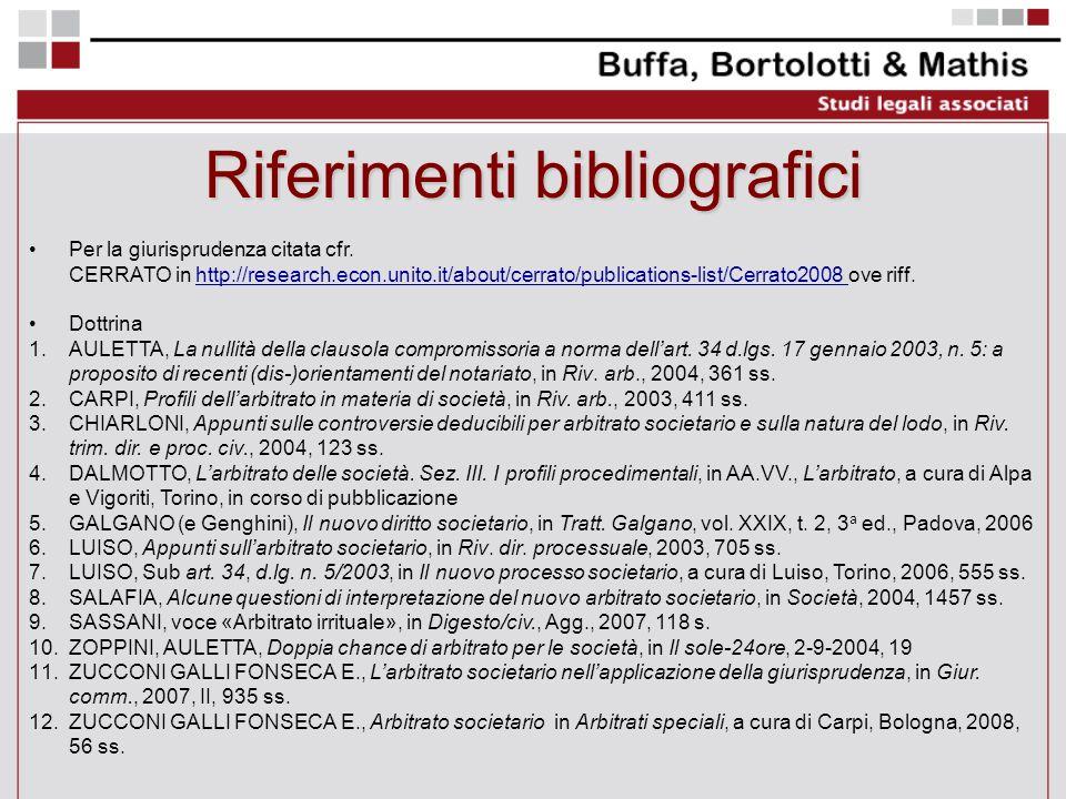 Riferimenti bibliografici Per la giurisprudenza citata cfr. CERRATO in http://research.econ.unito.it/about/cerrato/publications-list/Cerrato2008 ove r