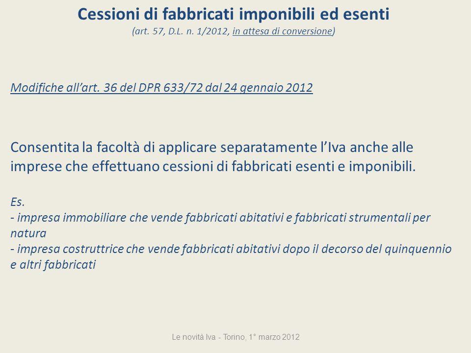 Cessioni di fabbricati imponibili ed esenti (art. 57, D.L.