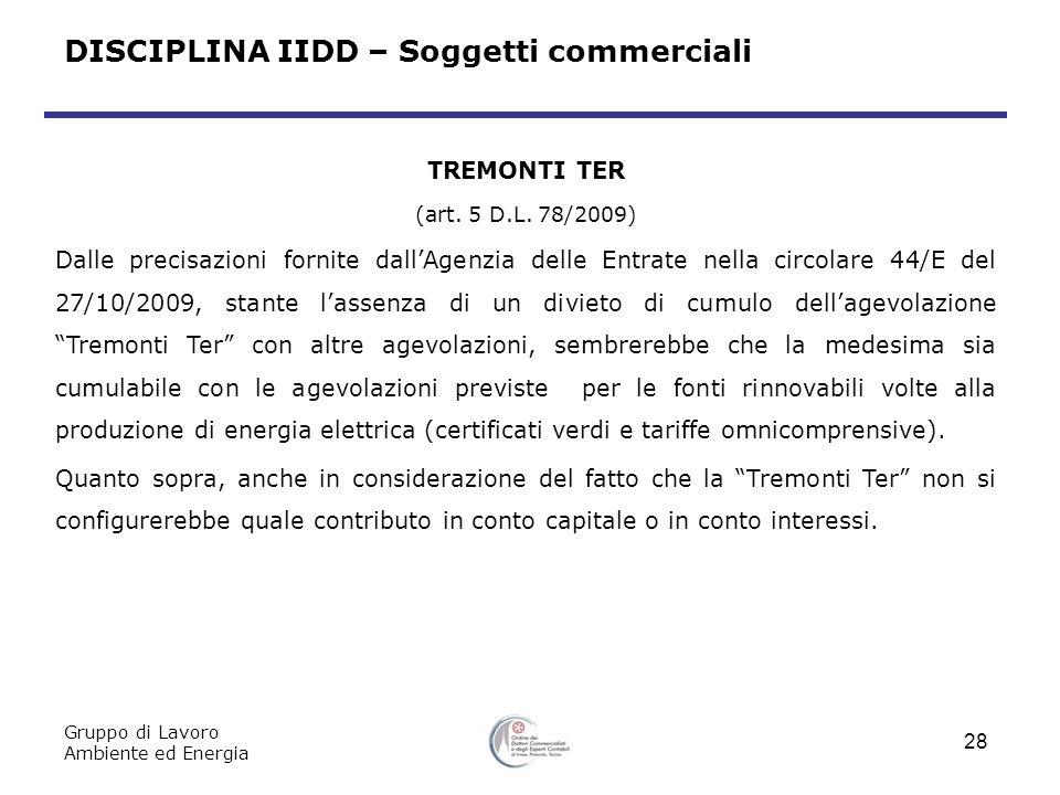 Gruppo di Lavoro Ambiente ed Energia 28 TREMONTI TER (art.