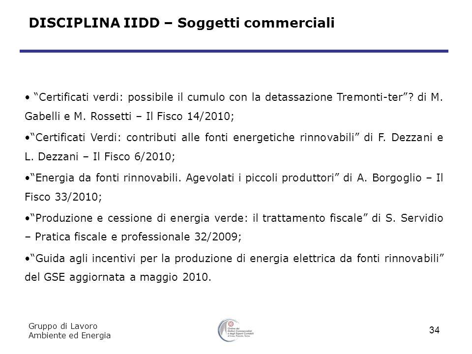 Certificati verdi: possibile il cumulo con la detassazione Tremonti-ter.
