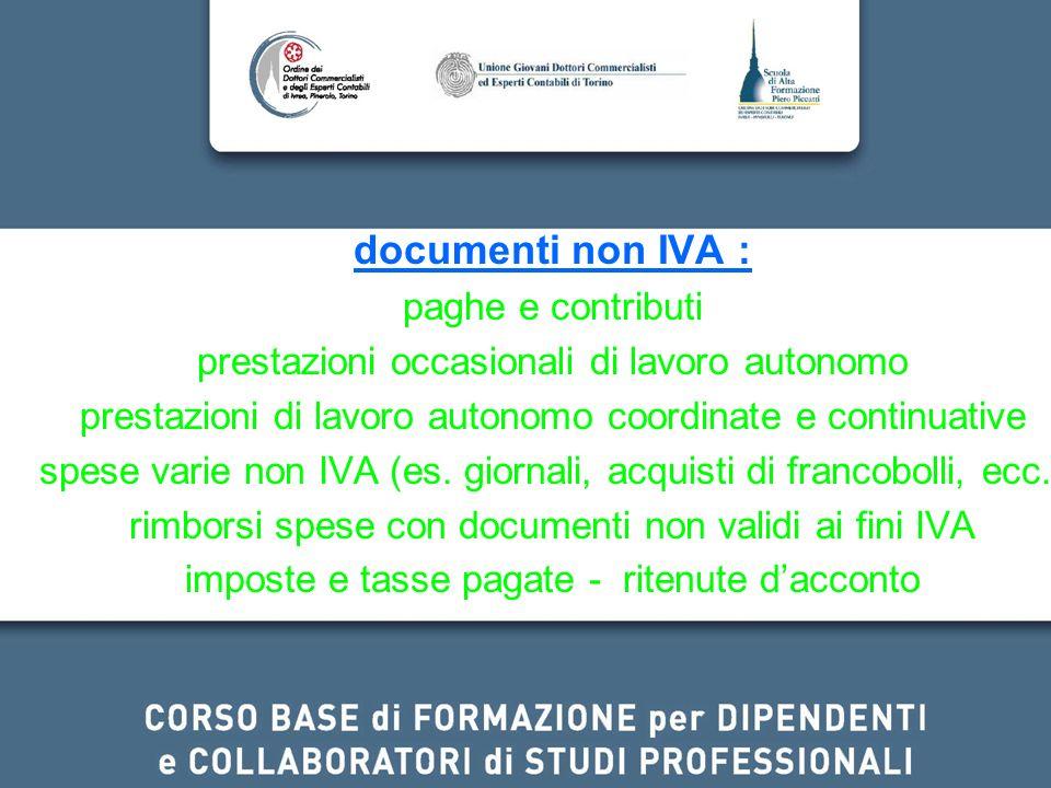 documenti non IVA : paghe e contributi prestazioni occasionali di lavoro autonomo prestazioni di lavoro autonomo coordinate e continuative spese varie