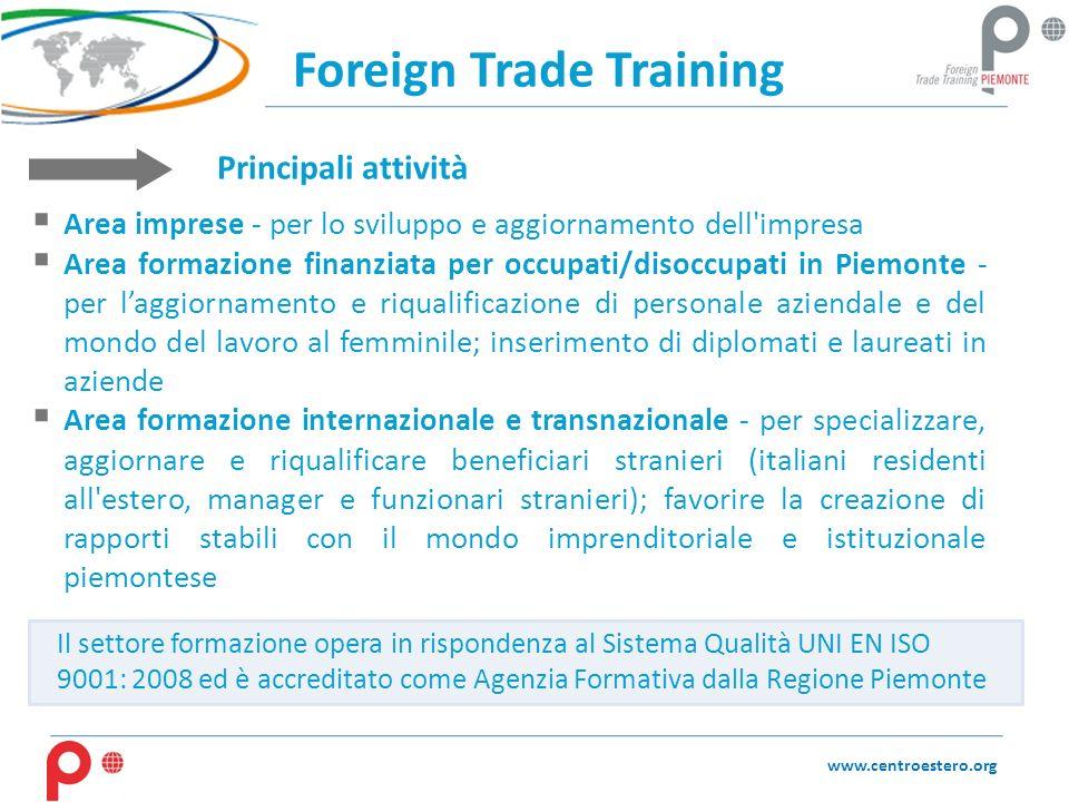 Foreign Trade Training Area imprese - per lo sviluppo e aggiornamento dell'impresa Area formazione finanziata per occupati/disoccupati in Piemonte - p