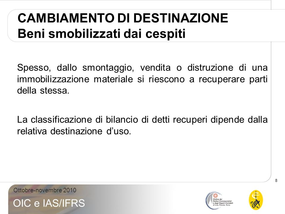 19 Ottobre-novembre 2010 OIC e IAS/IFRS Art.2425 – bis, comma 1, nn.