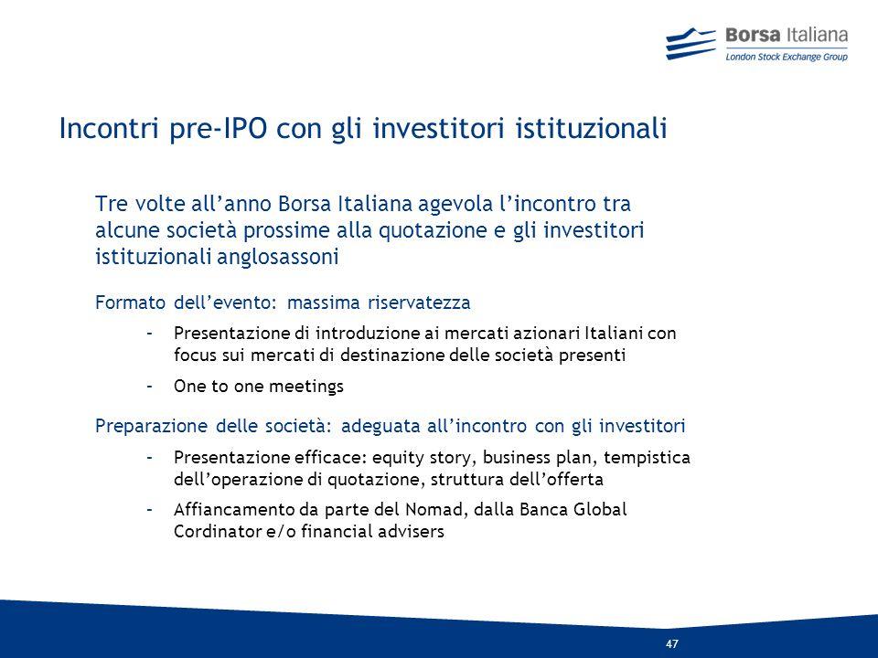 46 LEquity culture: gli accordi con le più importanti associazioni di categoria Borsa Italiana collabora con le più importanti associazioni di categor