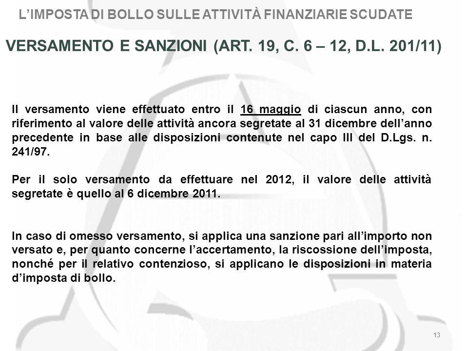 13 VERSAMENTO E SANZIONI (ART. 19, C. 6 – 12, D.L.